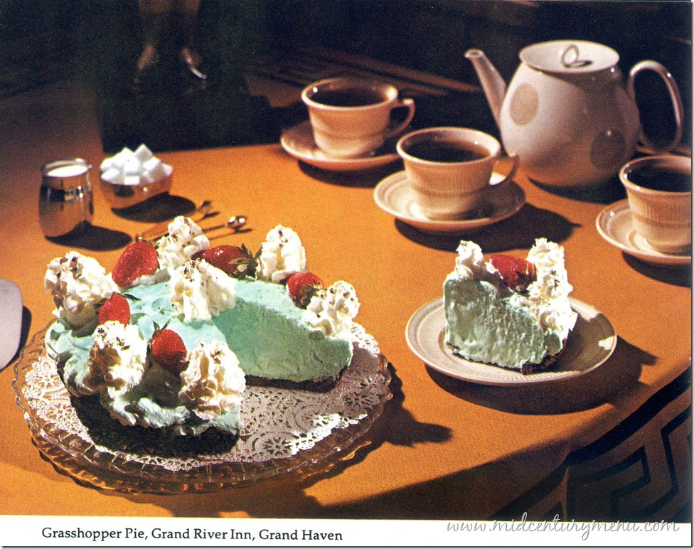 Grasshopper Pie from Grand River Inn in Grand Haven, Michigan – 1975