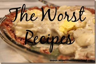 Worst Recipes