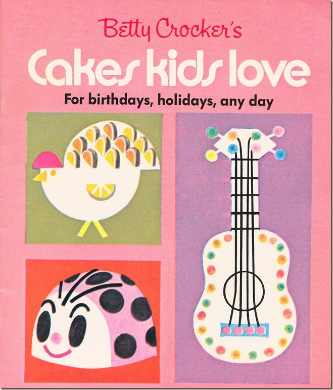 Betty Crocker Cakes Kids Love