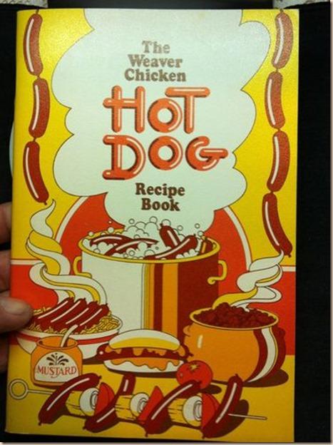 Weaver Chicken Hot Dog Cookbook