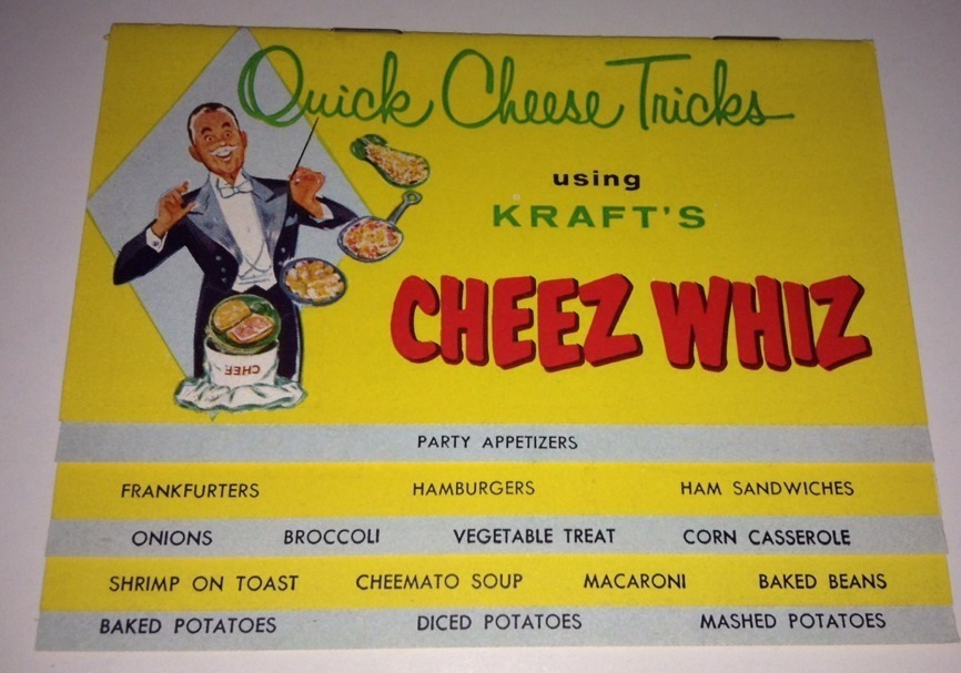 http://www.midcenturymenu.com/wp-content/uploads/2013/09/Cheese-Whiz.jpg