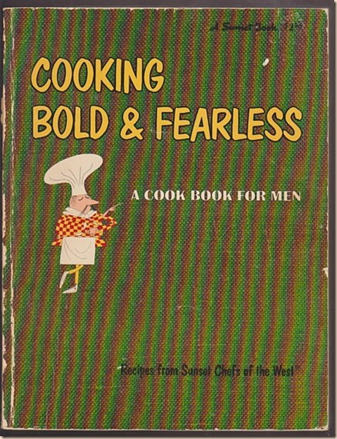Cooking Bold and Fearless