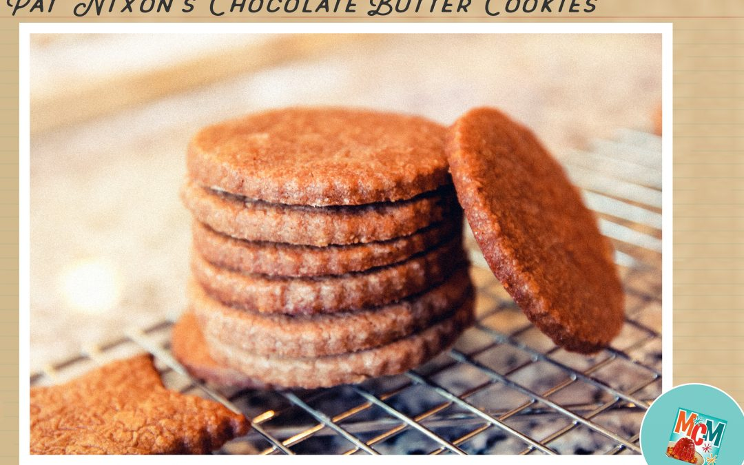 pat nixons chocolate butter cookies 1958 a mid century recipe test