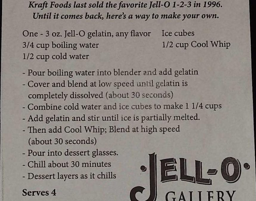Gelatin Recipes From The Jell-O Museum And Gallery – DIY Recipe For Jell-O 1-2-3!